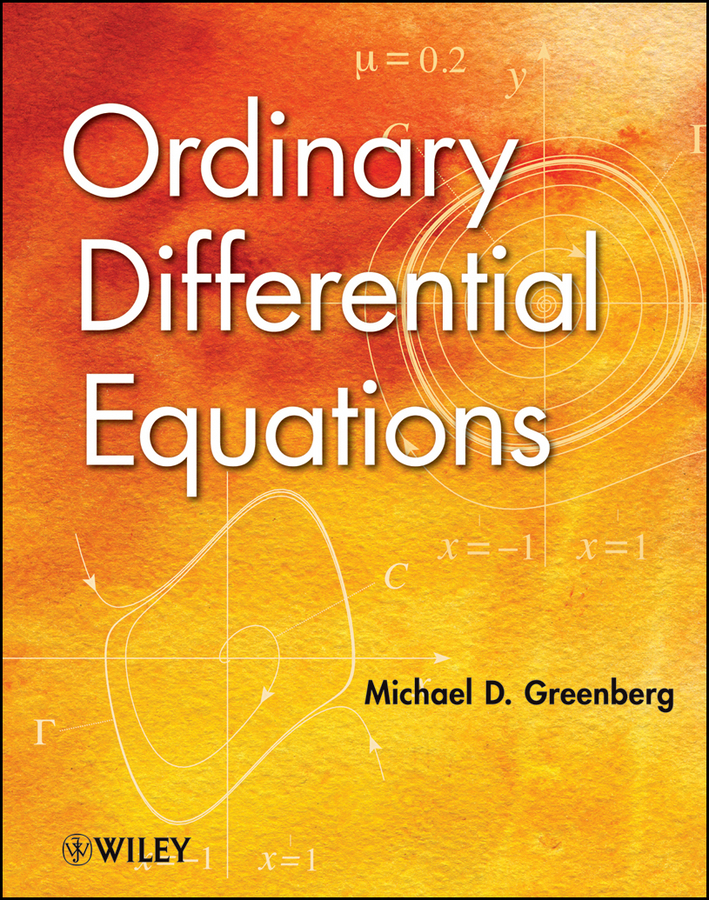 Michael Greenberg D. Ordinary Differential Equations evolution equations and applications