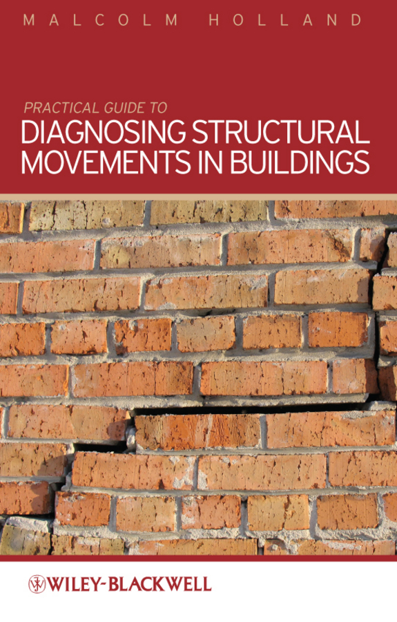 Malcolm  Holland Practical Guide to Diagnosing Structural Movement in Buildings explanation of selected psalms in four parts part 4 the last judgment