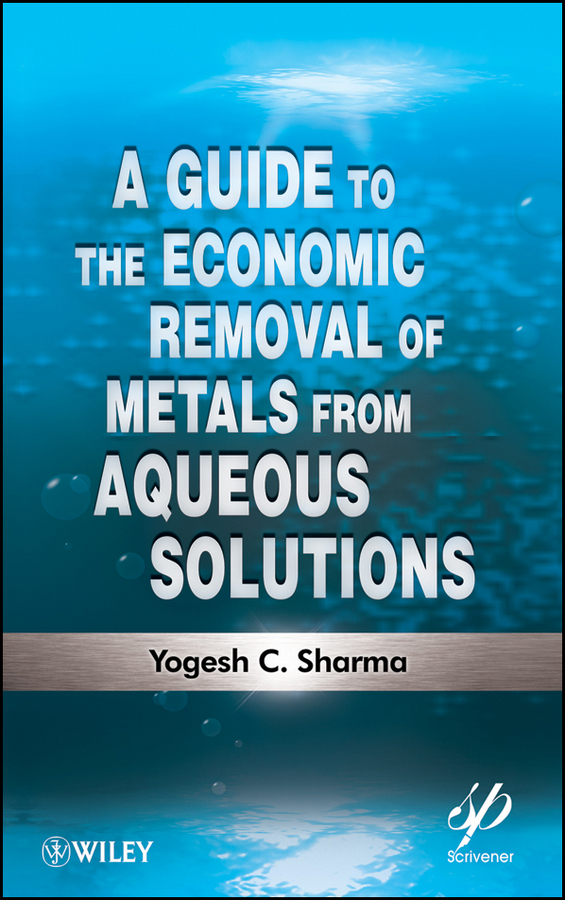 Yogesh Sharma C. A Guide to the Economic Removal of Metals from Aqueous Solutions evaluation of aqueous solubility of hydroxamic acids by pls modelling