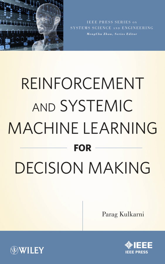 Parag Kulkarni Reinforcement and Systemic Machine Learning for Decision Making ISBN: 9781118271537 brand new pill stamping machine hand punch tablet press machine laboratory medicine herbal powders tableting machine