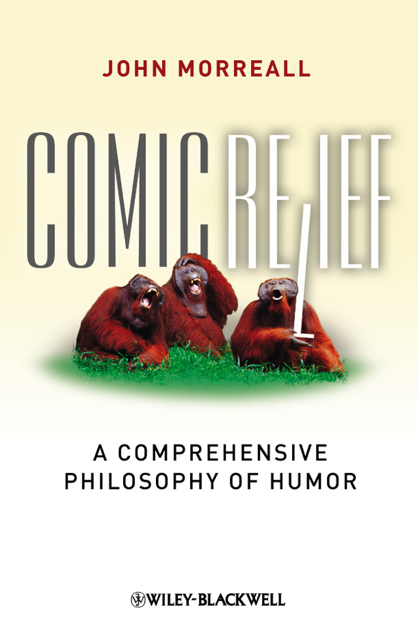 John Morreall Comic Relief. A Comprehensive Philosophy of Humor strategies behind humor formation a discourse pragmatic aspect