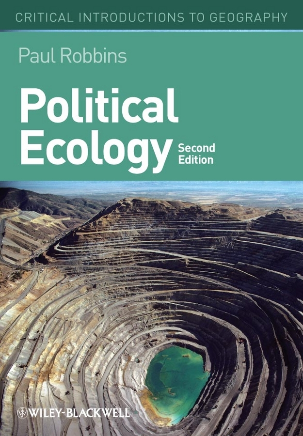 Paul  Robbins Political Ecology. A Critical Introduction promoting social change in the arab gulf