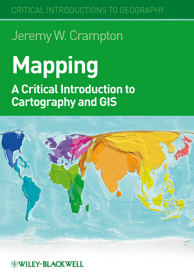 Jeremy Crampton W. Mapping. A Critical Introduction to Cartography and GIS kirkland signaturetm infant formula w prebiotics