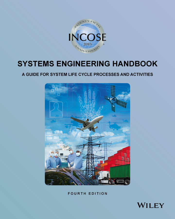 Коллектив авторов INCOSE Systems Engineering Handbook. A Guide for System Life Cycle Processes and Activities 23