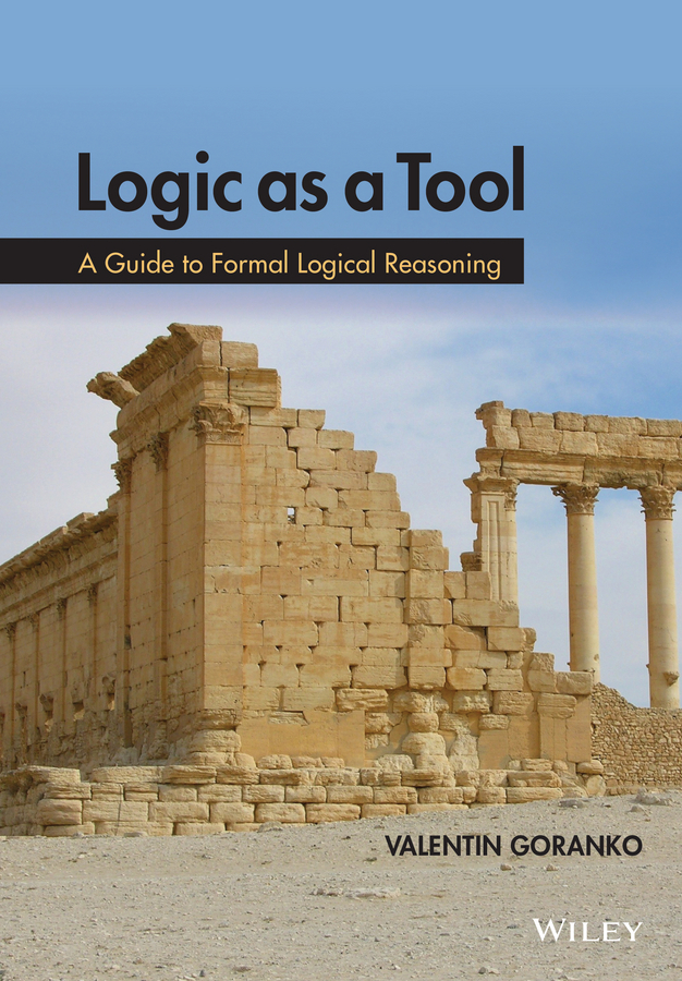 Valentin  Goranko Logic as a Tool. A Guide to Formal Logical Reasoning simply logical – intelligent reasoning by example mac d3