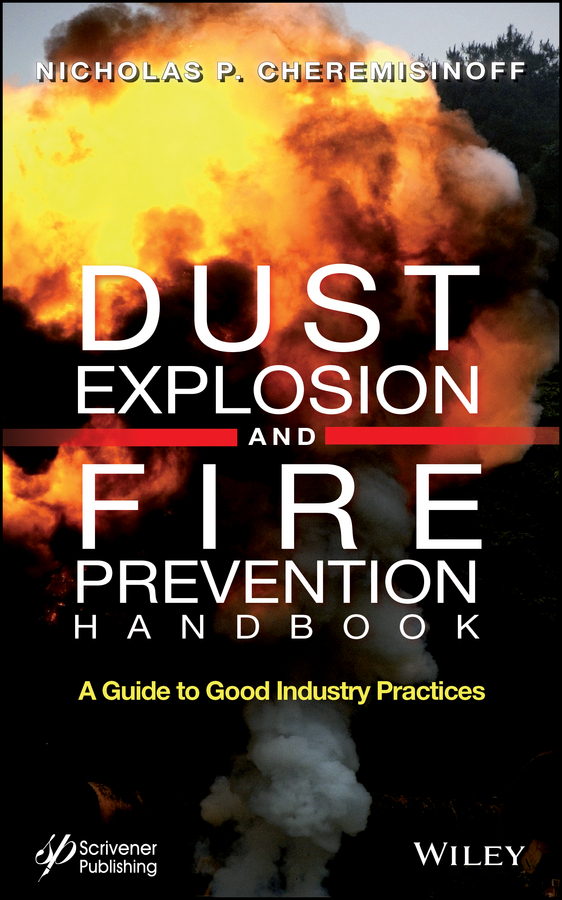 Nicholas Cheremisinoff P. Dust Explosion and Fire Prevention Handbook. A Guide to Good Industry Practices for amazon 2017 new kindle fire hd 8 armor shockproof hybrid heavy duty protective stand cover case for kindle fire hd8 2017