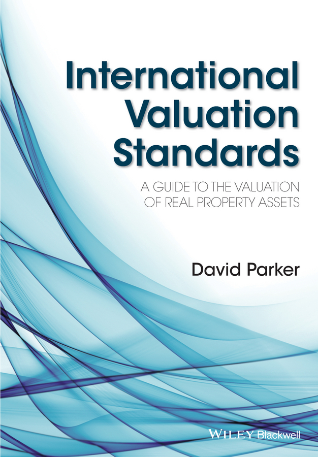 David  Parker International Valuation Standards. A Guide to the Valuation of Real Property Assets r b parker s the devil wins