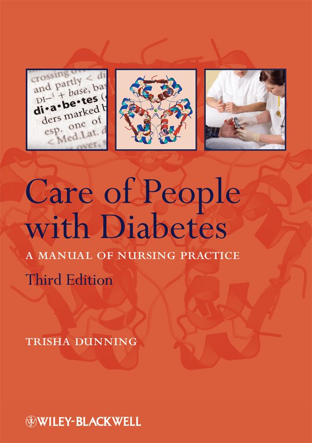Trisha Dunning Care of People with Diabetes. A Manual of Nursing Practice ISBN: 9781444319392 the johns hopkins guide to diabetes for today and tomorrow