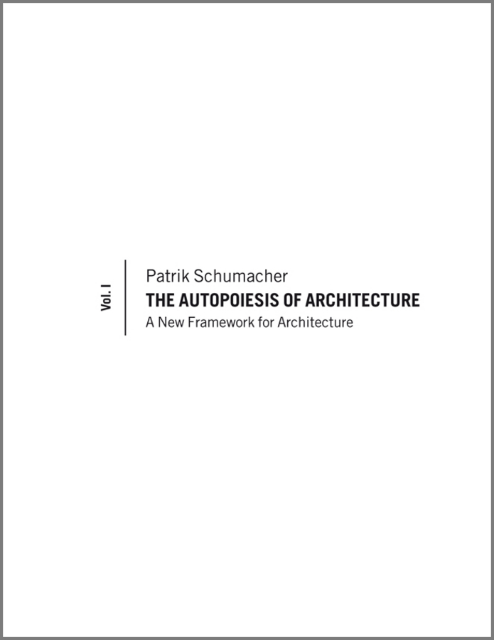 Patrik  Schumacher The Autopoiesis of Architecture. A New Framework for Architecture duncan bruce the dream cafe lessons in the art of radical innovation
