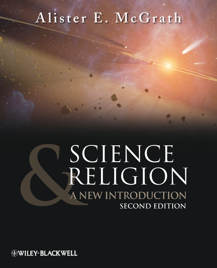 Alister E. McGrath Science and Religion. A New Introduction charles kimball when religion becomes lethal the explosive mix of politics and religion in judaism christianity and islam