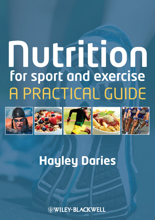 Hayley  Daries Nutrition for Sport and Exercise. A Practical Guide rani and sukh