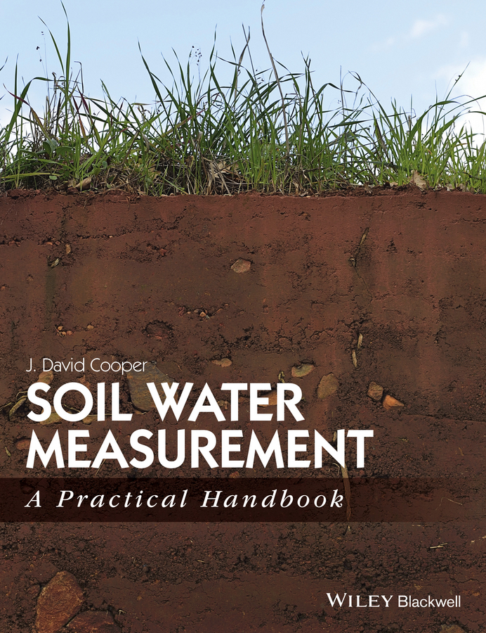 J. Cooper David Soil Water Measurement. A Practical Handbook impact of groundwater recharge on the surrounding environment