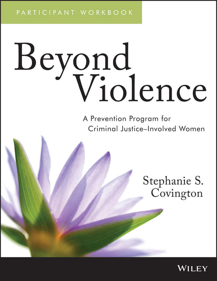 Stephanie Covington S. Beyond Violence. A Prevention Program for Criminal Justice-Involved Women Participant Workbook trisjem women shoulder bag oil wax women s leather handbags luxury ladies hand bags messenger big tote sac a main bolsos mujer