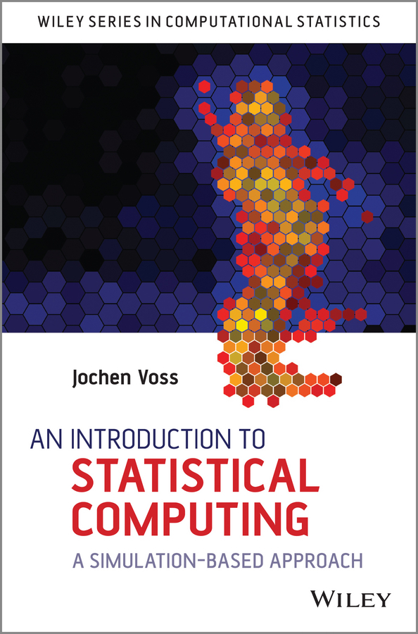 цена на Jochen  Voss An Introduction to Statistical Computing. A Simulation-based Approach