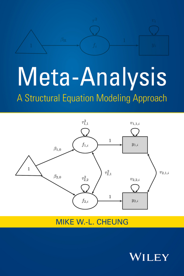 a structural equation model for analyzing Structural equation modeling (sem) and meta-analysis are two powerful statistical methods in the educational, social, behavioral, and medical sciences they are often treated as two unrelated topics in the literature this book presents a unified framework on analyzing meta-analytic data within the.