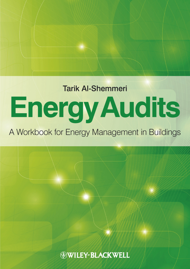 Tarik Al-Shemmeri Energy Audits. A Workbook for Energy Management in Buildings кухонная техника yoli 300 500 t 101