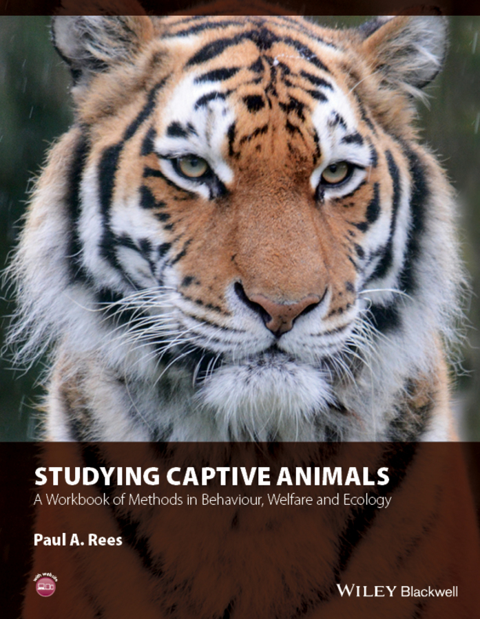 Paul Rees A. Studying Captive Animals. A Workbook of Methods in Behaviour, Welfare and Ecology ISBN: 9781118629321 put me in the zoo a book of colors