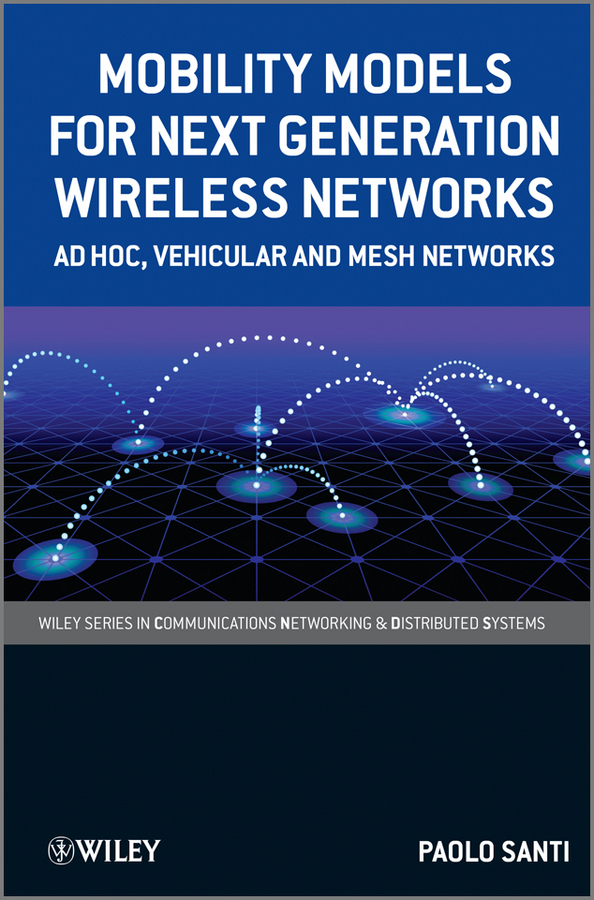 Paolo Santi Mobility Models for Next Generation Wireless Networks. Ad Hoc, Vehicular and Mesh Networks 868mhz wireless indoor strobe flash light siren for wireless 868mhz gsm security alarm system