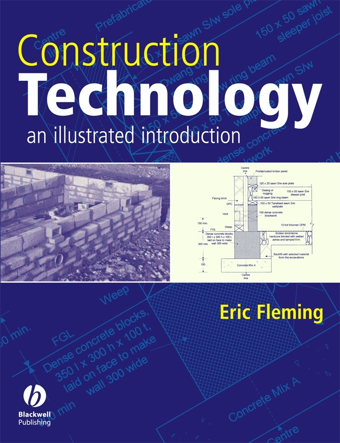 Eric  Fleming Construction Technology. An Illustrated Introduction eric holtzclaw v laddering unlocking the potential of consumer behavior