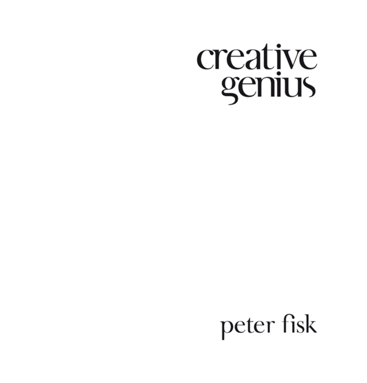 Peter  Fisk. Creative Genius. An Innovation Guide for Business Leaders, Border Crossers and Game Changers