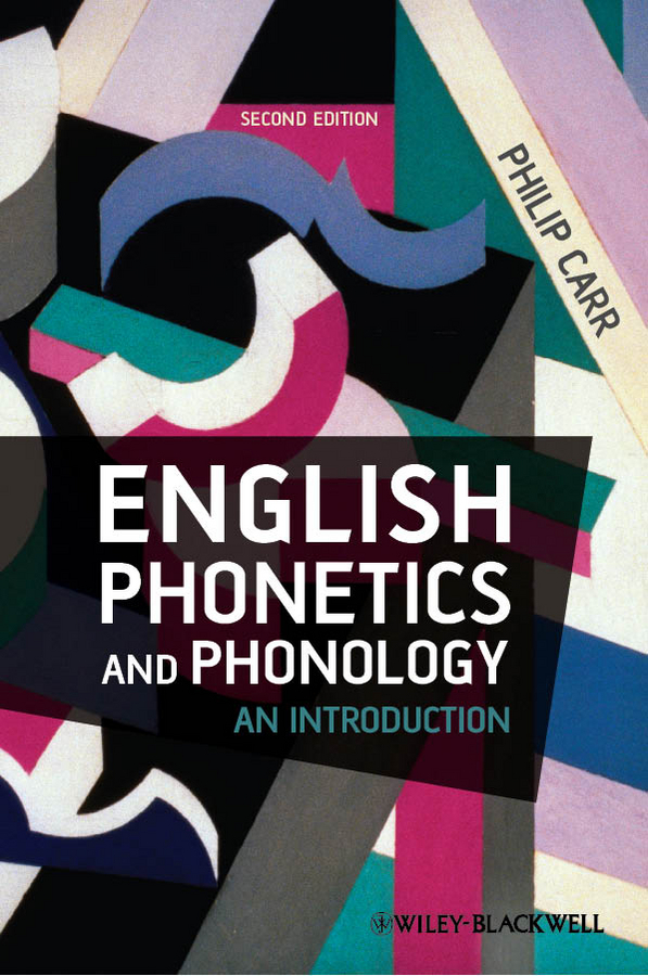Philip Carr English Phonetics and Phonology. An Introduction