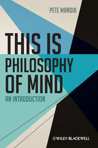 Pete  Mandik - This is Philosophy of Mind. An Introduction