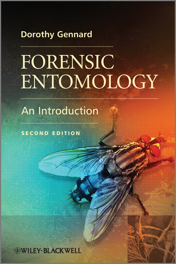 Dorothy  Gennard Forensic Entomology. An Introduction identification of best substrate for the production of phytase enzyme
