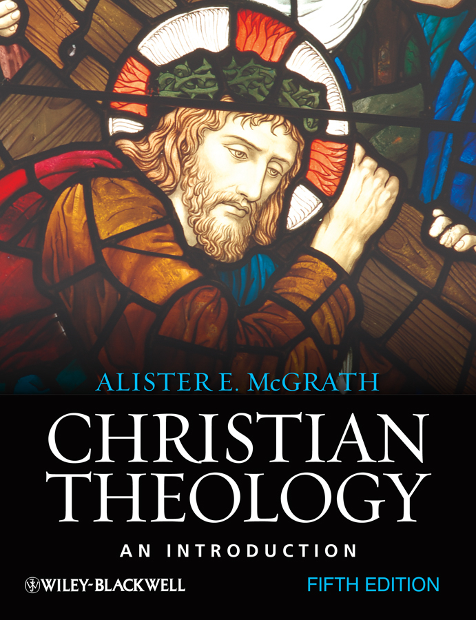 Alister E. McGrath Christian Theology. An Introduction marxism and darwinism