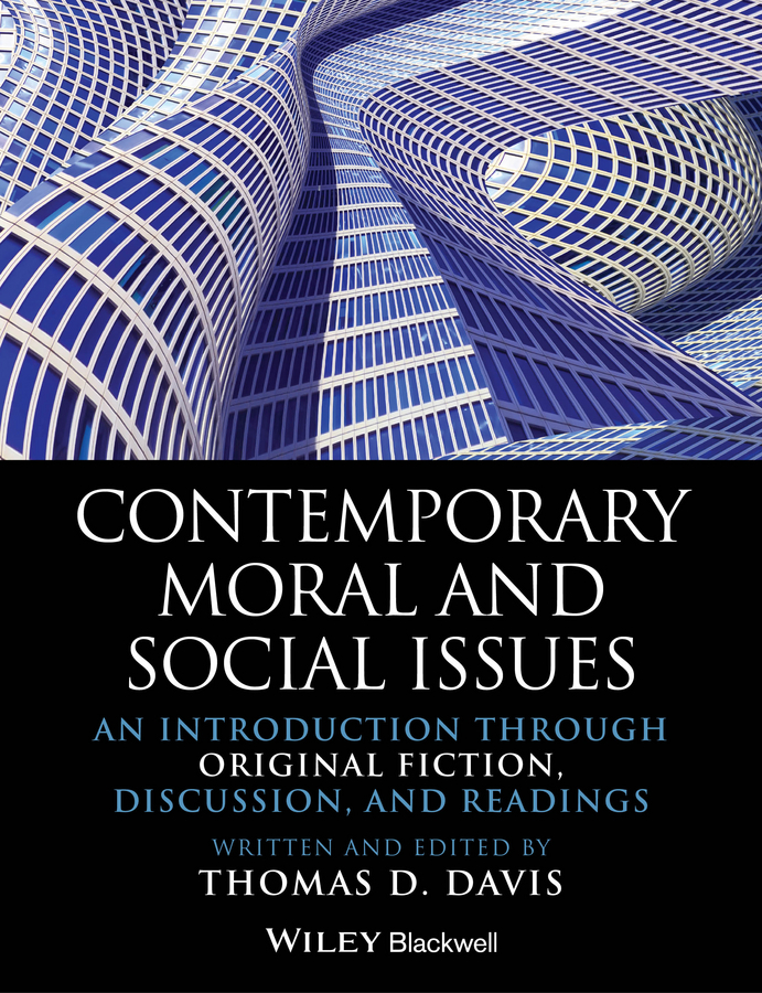 Thomas Davis D. Contemporary Moral and Social Issues. An Introduction through Original Fiction, Discussion, and Readings an introduction to behavioral economics