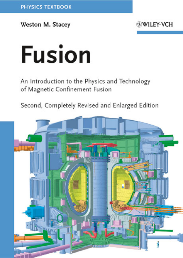 цена на Weston Stacey M. Fusion. An Introduction to the Physics and Technology of Magnetic Confinement Fusion