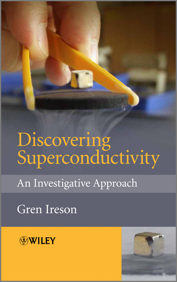 Gren Ireson Discovering Superconductivity. An Investigative Approach 1pcs serial ata sata 4 pin ide to 2 of 15 hdd power adapter cable hot worldwide