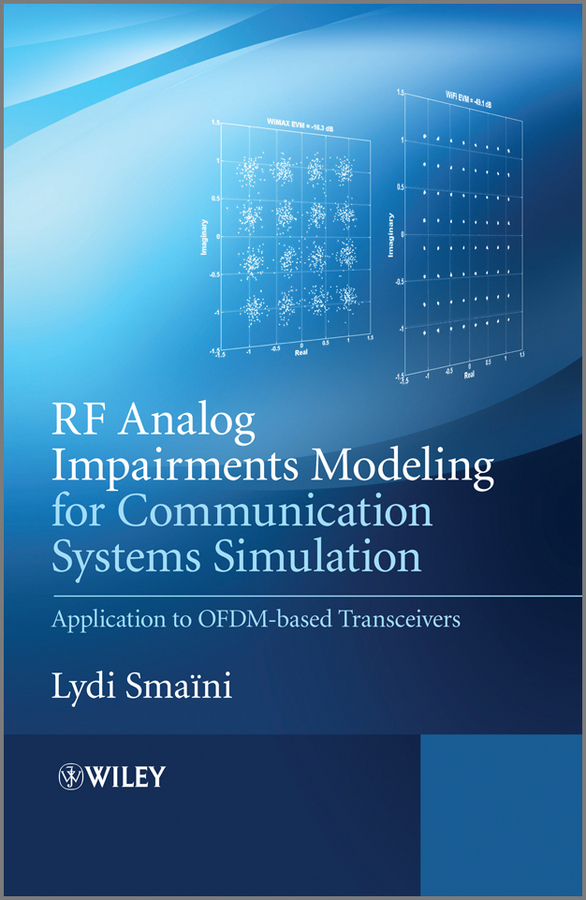 Lydi  Smaini RF Analog Impairments Modeling for Communication Systems Simulation. Application to OFDM-based Transceivers modeling and analysis for supply chain network in web gis environment