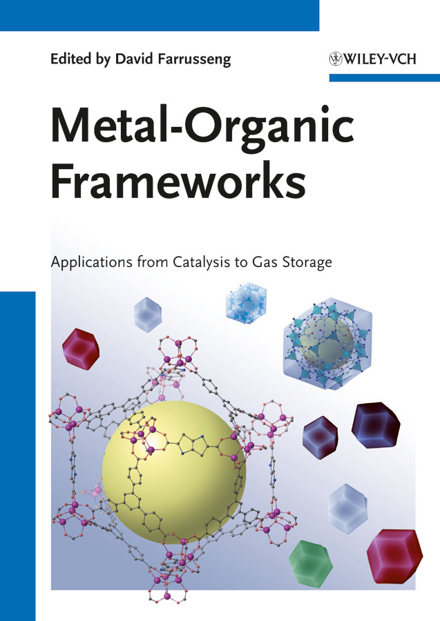 David Farrusseng Metal-Organic Frameworks. Applications from Catalysis to Gas Storage optical grating coupler biosensor and biomedical applications