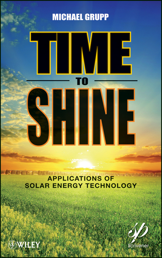 Michael Grupp Time to Shine. Applications of Solar Energy Technology michael jacksons this is it cd