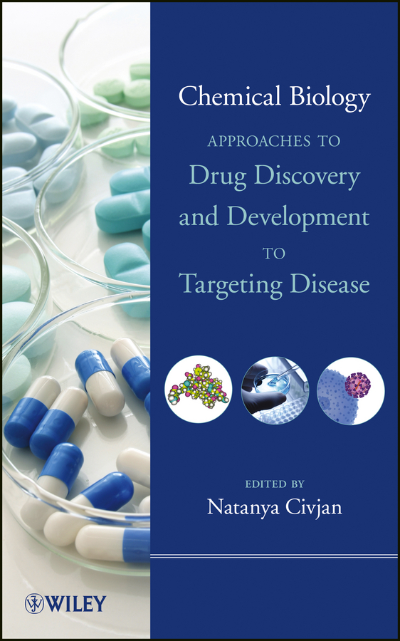 Natanya Civjan Chemical Biology. Approaches to Drug Discovery and Development to Targeting Disease laurent simon control of biological and drug delivery systems for chemical biomedical and pharmaceutical engineering