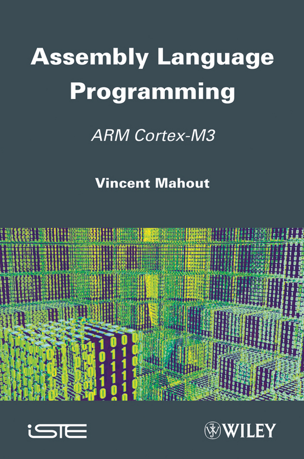 Vincent  Mahout Assembly Language Programming. ARM Cortex-M3 berry programming language translation