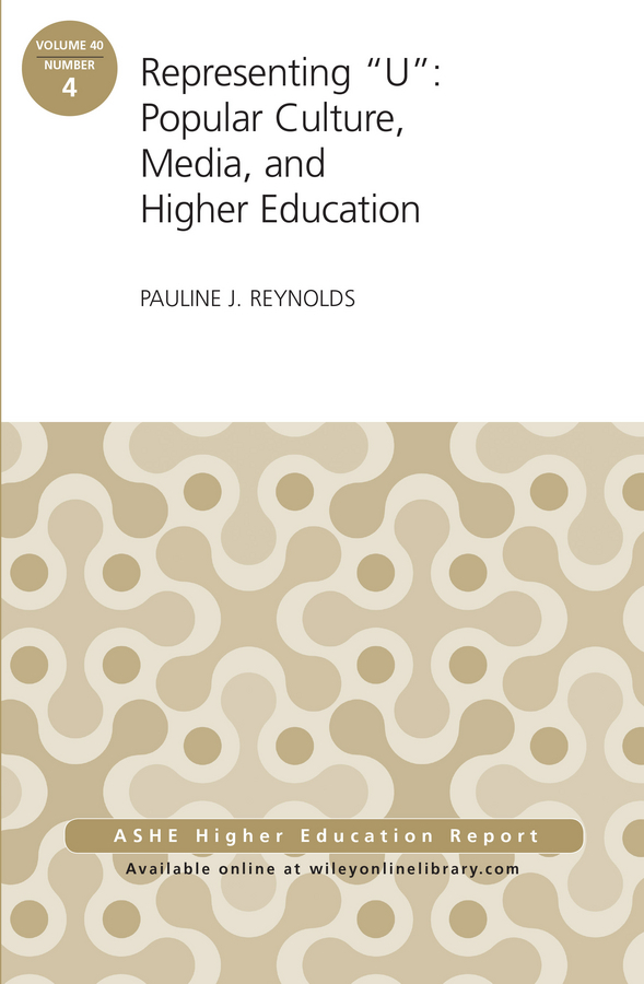 Pauline Reynolds J. Representing U: Popular Culture, Media, and Higher Education. ASHE Higher Education Report, 40:4 discrete symmetries for the higher dimensional heat equation