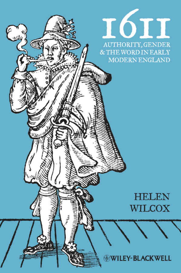 Helen Wilcox 1611. Authority, Gender and the Word in Early Modern England the stylistic identity of english literary texts