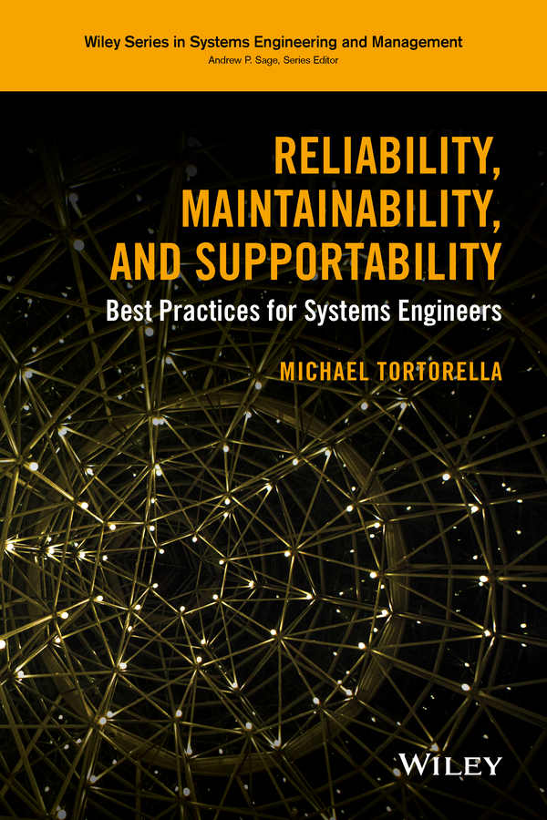 Michael Tortorella Reliability, Maintainability, and Supportability. Best Practices for Systems Engineers juvenile law violators human rights and the development of new juvenile justice systems