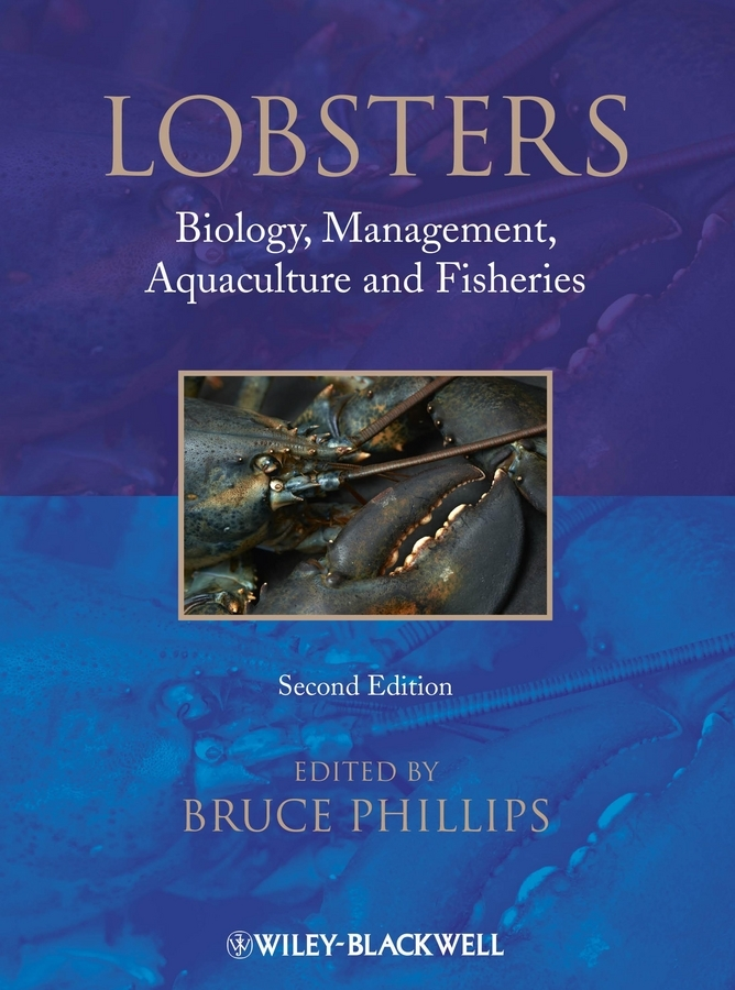 Bruce Phillips Lobsters. Biology, Management, Aquaculture & Fisheries hansa amm20bimh