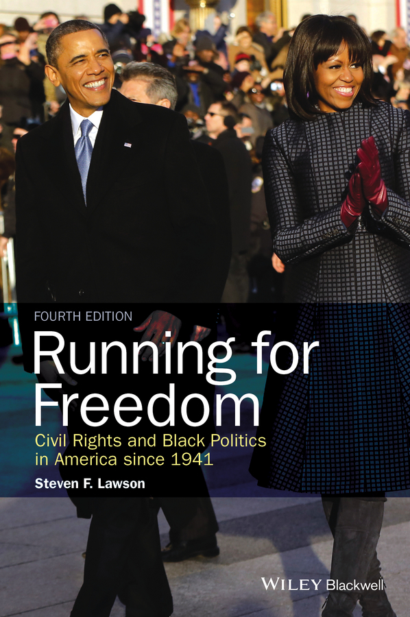Steven Lawson F. Running for Freedom. Civil Rights and Black Politics in America since 1941 the american civil war