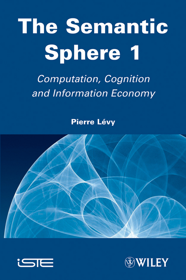 Pierre Levy The Semantic Sphere 1. Computation, Cognition and Information Economy promoting social change in the arab gulf