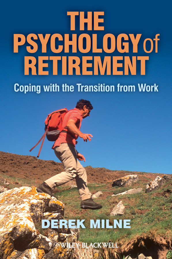 Derek Milne The Psychology of Retirement. Coping with the Transition from Work baile pretty love gene розовый вибратор со стимулятором клитора