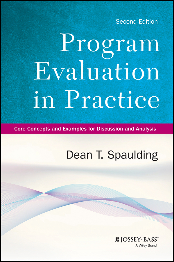 Dean Spaulding T. Program Evaluation in Practice. Core Concepts and Examples for Discussion and Analysis evaluation of aqueous solubility of hydroxamic acids by pls modelling