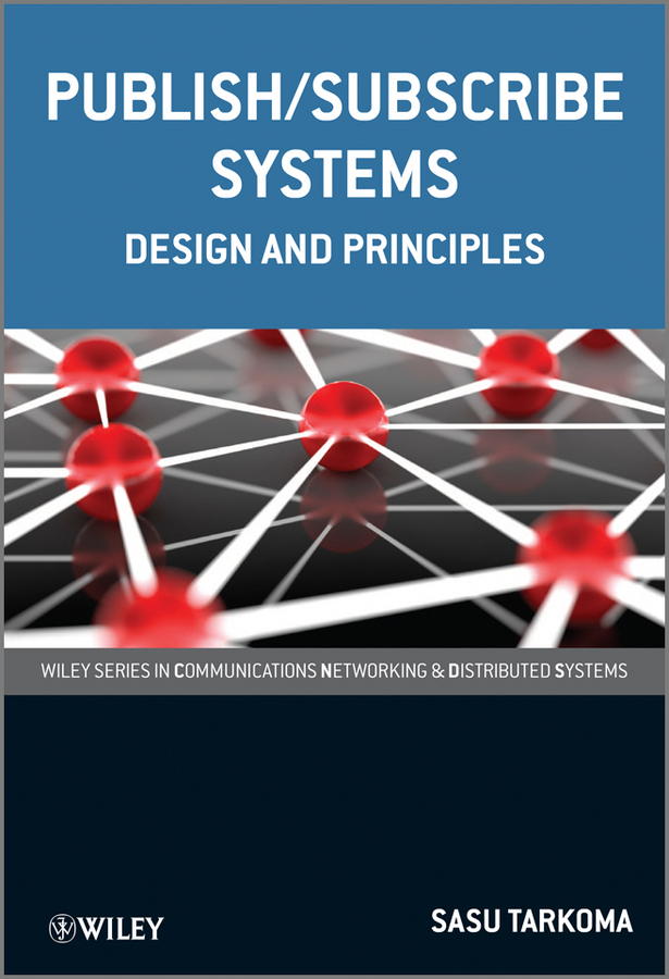 Sasu Tarkoma Publish / Subscribe Systems. Design and Principles composite structures design safety and innovation