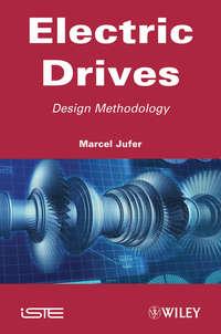 Marcel  Jufer - Electric Drive. Design Methodology