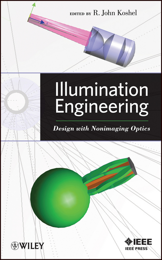 R. Koshel John Illumination Engineering. Design with Nonimaging Optics ISBN: 9781118462492 immigrant religiosity and the production of an ethnic memory field