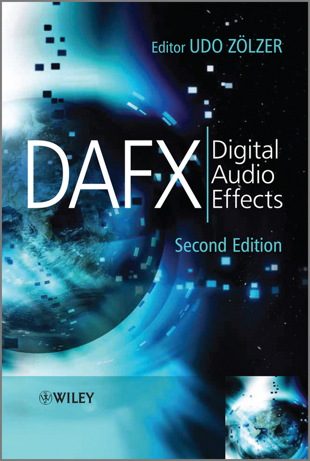 Udo Zolzer DAFX. Digital Audio Effects