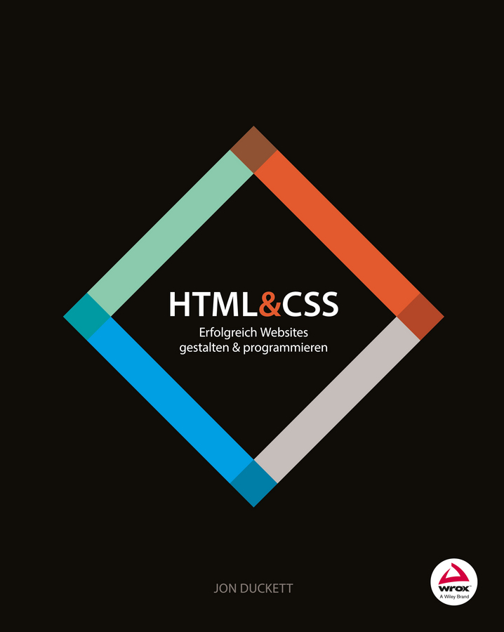Jon Duckett HTML and CSS. Erfolgreich Websites gestalten und programmieren ISBN: 9783527687534 лео ашер ein jahr ohne liebe
