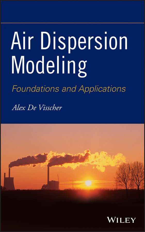 Alex Visscher De Air Dispersion Modeling. Foundations and Applications diy mini hot air stirling engine motor model science